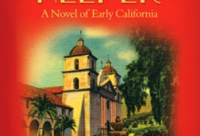 Willard Thompson's New Book, Dream Helper: A Novel of Early California