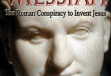 Was Jesus Invented?