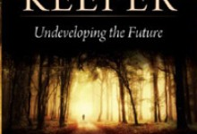 Book Review: The EarthKeeper: Undeveloping the Future