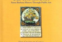 Books: Old Spanish Days: Santa Barbara History Through Public Art