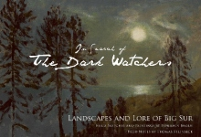 In Search of the Dark Watchers