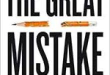 Christopher Newfield's 'Great Mistake'