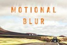 'Motional Blur' Delivers Emotional Cargo