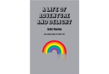 Akhil Sharma Explores Culture Clashes in 'A Life of Adventure and Delight'