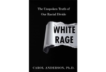 'White Rage' Is a Seminal Book About the African-American Experience