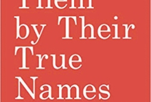 'Call Them by Their True Names' Plants Seeds of Change