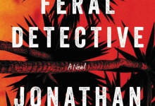 'The Feral Detective' Is a Page-Turner