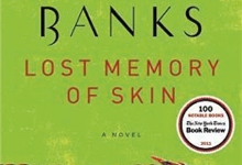 Russell Banks's 'Lost Memory of Skin'