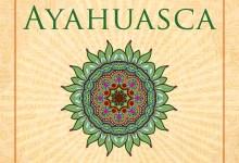 Do You Speak Ayahuasca?