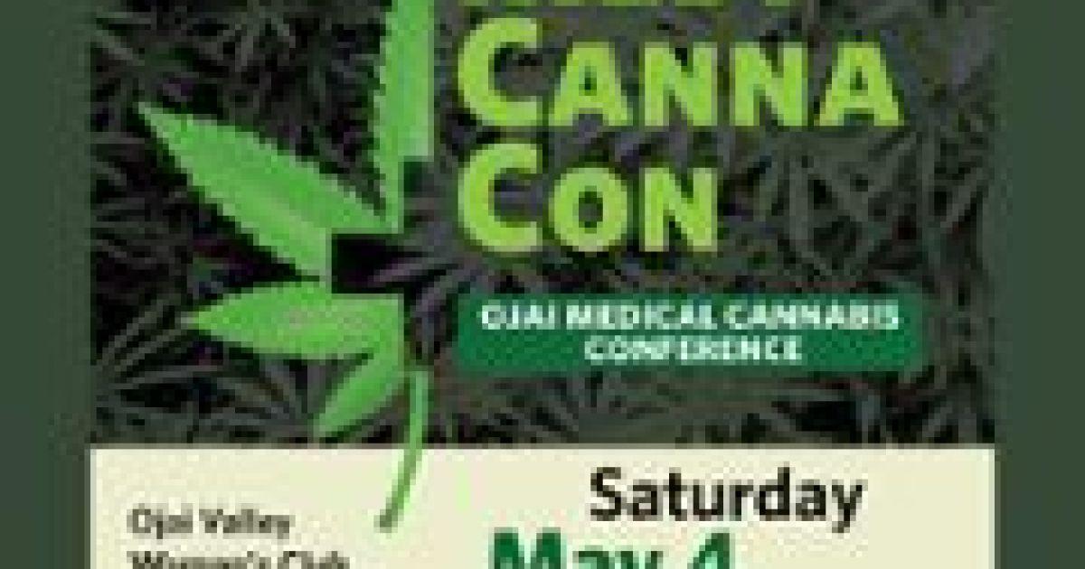 Ojai Medical Cannabis Conference - The Santa Barbara Independent