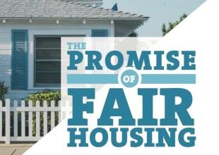 The Promise of Fair Housing