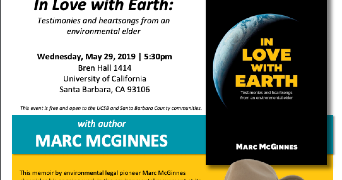 Academic Calendar Ucsb.50th Anniversary Of Ucsb Es Marc Mcginnes In Love With Earth