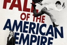 Denys Arcand's 'The Fall of the American Empire'