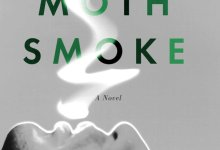Moshin Hamid's 'Moth Smoke'