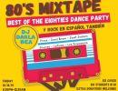 80's Mixtape: Best of the Eighties Dance Party