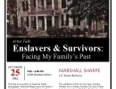 Exhibition: Enslavers & Survivors, Facing My Family's Past