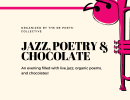 Jazz, Poetry and Chocolate