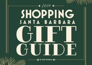 Shopping Santa Barbara Gift Guide 2019