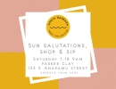 Sun Salutations, Shop & Sip