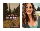 Tracing the Desire Line – A Memoir in Essays