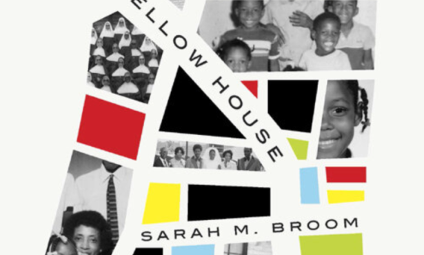 'The Yellow House' by Sarah M. Broom