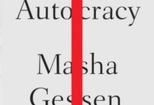 Review | Masha Gessen's 'Surviving Autocracy'