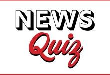 Weekly News Quiz: 2/20 – 2/26!
