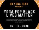 SB Yoga Fest- Benefit for Black Lives Matter