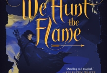 Review | Hafsah Faizal's 'We Hunt the Flame'