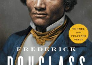 Review | David W. Blight's 'Frederick Douglass: Prophet of Freedom'