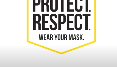 Protect. Respect. Wear a Mask.