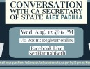 Conversation with CA Secretary of State Alex Padilla