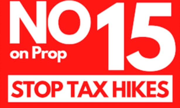 No on Proposition 15