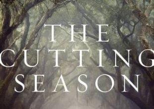 'The Cutting Season'