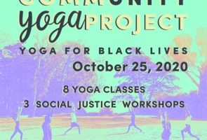 The CommUNITY Yoga Project: Yoga for Black Lives