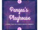 Pangea's Playhouse – 2021 Kick Off Show