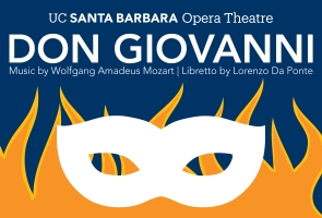 Virtual Performance: UC Santa Barbara Opera Theatre – Don Giovanni