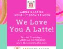 Ladies & Lattes Business Network Zoom @ Noon