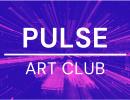 PULSE is an inspirational Virtual ART CLUB