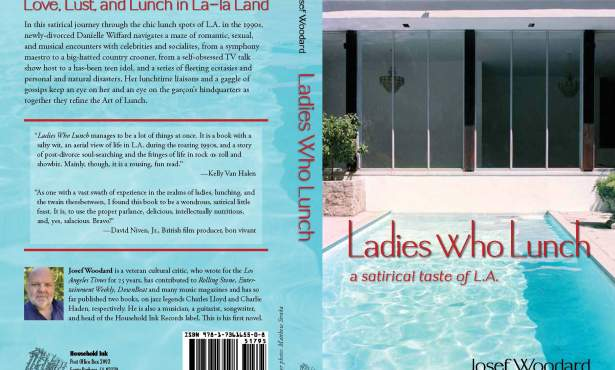 Josef Woodard Pens 'Ladies Who Lunch'