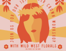 Flower Crown Workshop with Wild West Florals