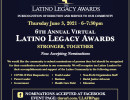 6th Annual Latino Legacy Awards on Zoom