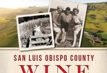 New Book Dives into S.L.O. County Wine History