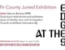 At The Edges: Tri-County Juried Exhibition