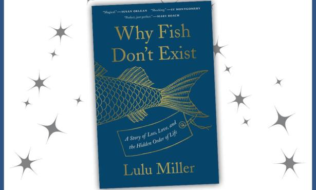 Indy Book Club's May Selection: 'Why Fish Don't Exist'