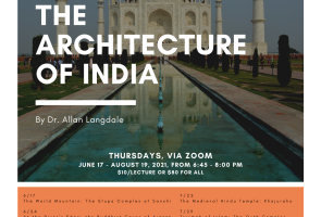A Summer Zoom Lecture Series: The Architecture of India