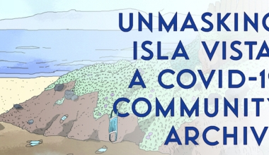 Unmasking Isla Vista: Community Reflection