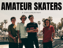 World Premiere of Amateur Skaters – Documentary