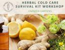 Herbal Cold Care Survival Kit Workshop