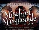 Mischief Masquerade–Outdoor Halloween Dance Party